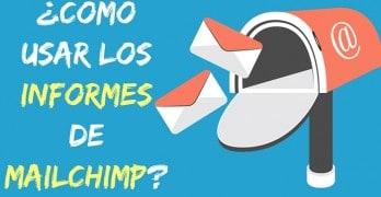 (Premium) Cómo Usar los informes de Mailchimp