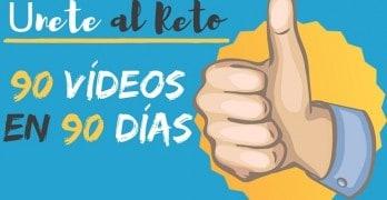 Reto: 90 Vídeos en 90 Días