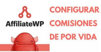 Configurar AffiliateWP para que el afiliado reciba comisiones de por vida de un cliente