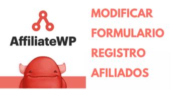 Modificar el formulario de registro en AffiliateWP