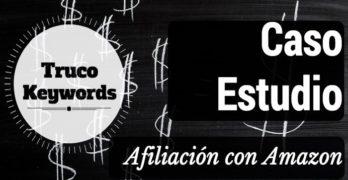 Caso de Estudio de Afiliación con Amazon: Truco para encontrar palabras clave de la competencia