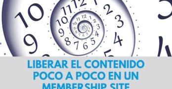 Cómo crear contenido para nuestro membership site que se vaya liberando poco a poco