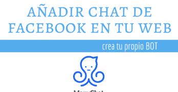 Añadir un Chat de Messenger de Facebook en nuestra Página con Manychat