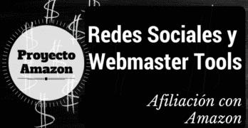 Caso de Estudio de Afiliación con Amazon: Redes Sociales y Webmaster tools