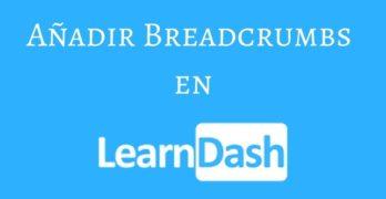 Añadir Breadcrumbs o migas de pan en LearnDash