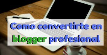convertirse blogger profesional