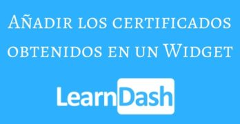 Añadir un Widget con los Certificados obtenidos en los cursos con Learndash