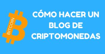 hacer blog criptomonedas