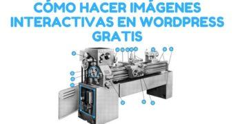 Cómo hacer imágenes interactivas para poner en WordPress Gratis Tutorial Fácil en Español