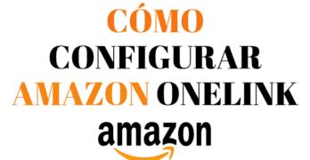Amazon  one link: Un sólo link para Amazon de afiliación de varios países