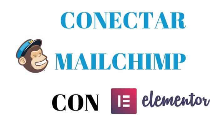 Conectar Mailchimp con Elementor