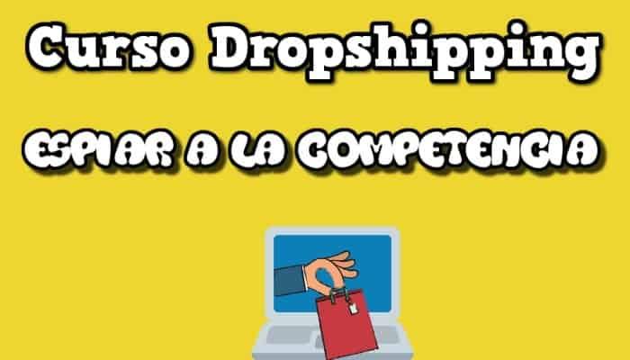 dropshipping espiar competencia