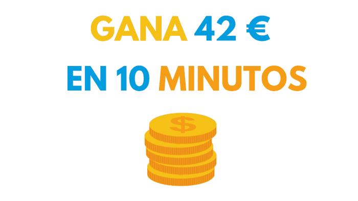 gana 42 euros 10 minutos