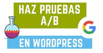 Haz pruebas a/b en WordPress